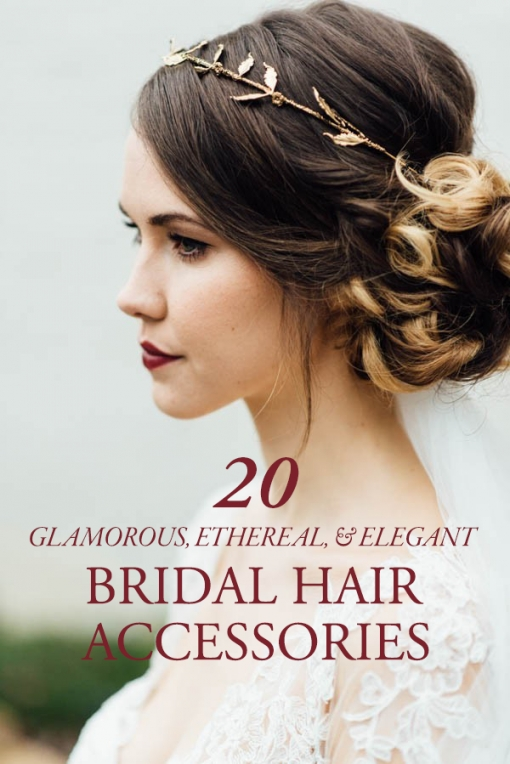 20 Glamorous, Ethereal, And Elegant Bridal Hair Accessories To Regarding Beautiful Elegant Wedding Hair Df9
